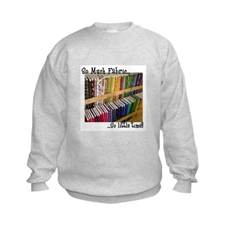 So Much Fabric, So Little Tim Kids Sweatshirt