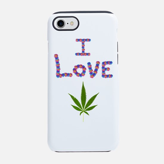 I love Weed made of flowers iPhone 8/7 Tough Case