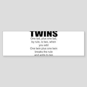 Twins poem Bumper Sticker