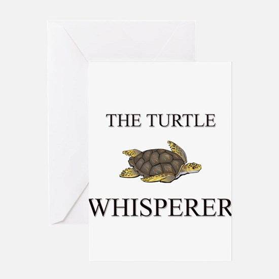 The Turtle Whisperer Greeting Cards