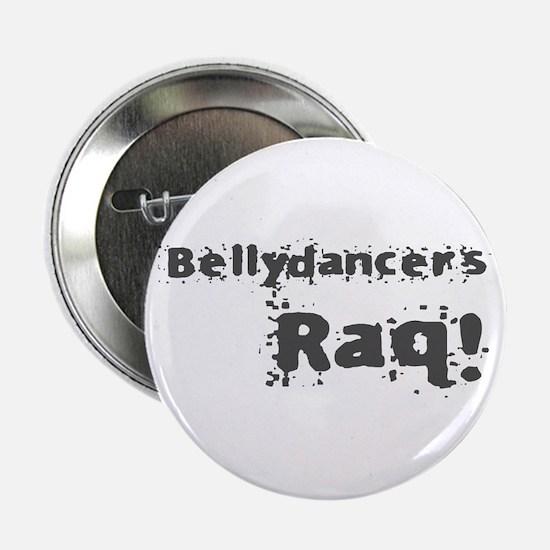 Bellydancers RAQ! Button