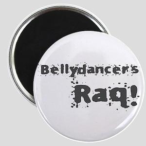 Bellydancers RAQ! Magnet