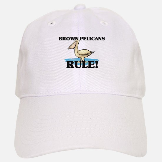 Brown Pelicans Rule! Baseball Baseball Cap