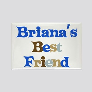 Briana's Best Friend Rectangle Magnet