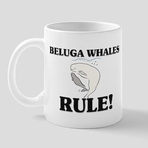 Beluga Whales Rule! Mug