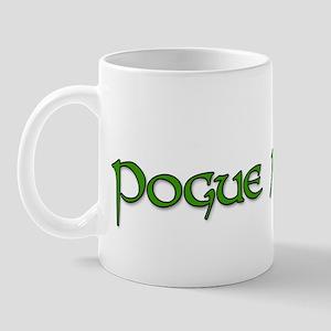 pogue mahone Mug