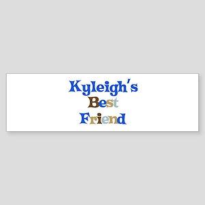 Kyleigh's Best Friend Bumper Sticker
