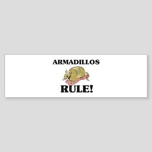 Armadillos Rule! Bumper Sticker