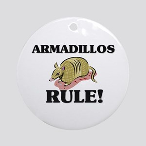 Armadillos Rule! Ornament (Round)
