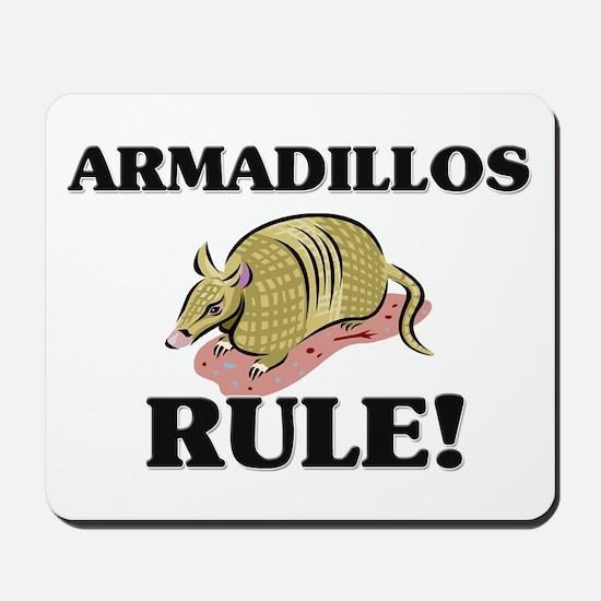 Armadillos Rule! Mousepad