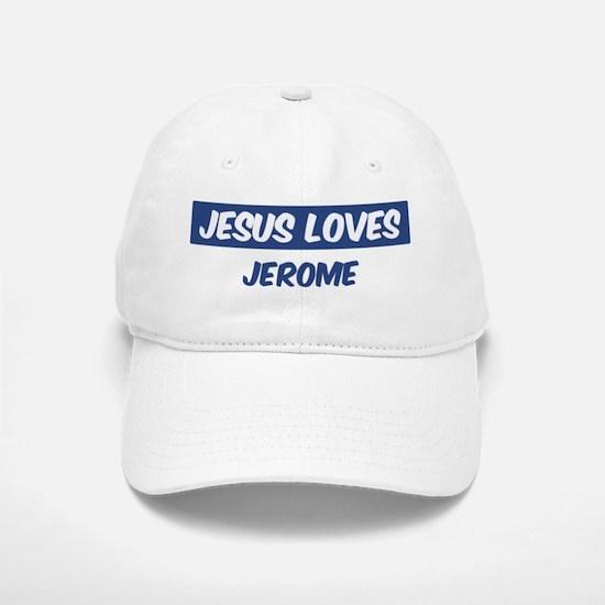 Jesus Loves Jerome Baseball Baseball Cap