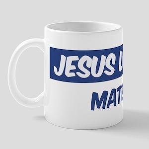 Jesus Loves Mateo Mug