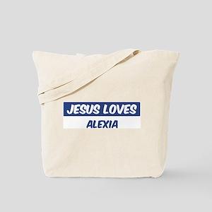 Jesus Loves Alexia Tote Bag