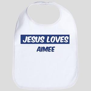 Jesus Loves Aimee Bib