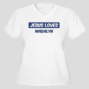 Jesus Loves Madalyn Women's Plus Size V-Neck T-Shi