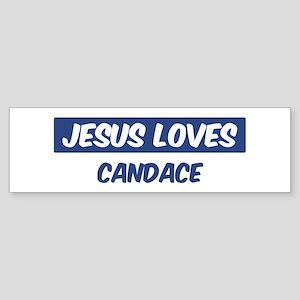 Jesus Loves Candace Bumper Sticker
