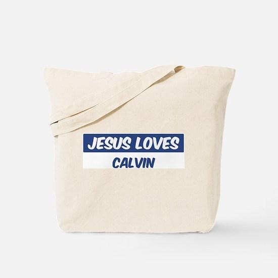 Jesus Loves Calvin Tote Bag