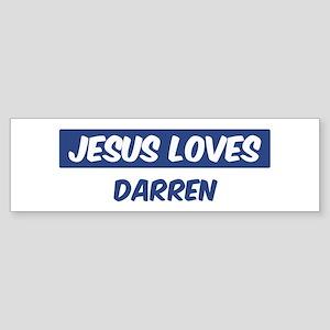 Jesus Loves Darren Bumper Sticker
