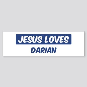 Jesus Loves Darian Bumper Sticker