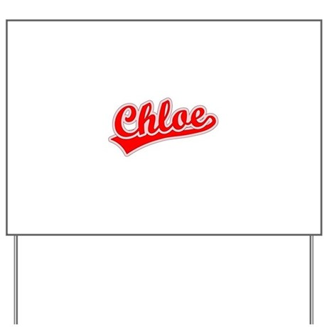 Retro Chloe (Red) Yard Sign