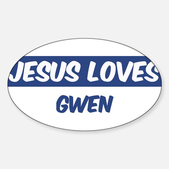 Jesus Loves Gwen Oval Decal