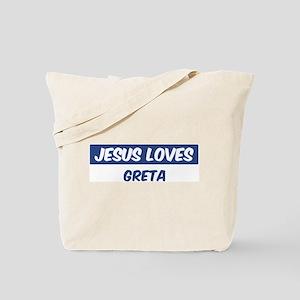 Jesus Loves Greta Tote Bag