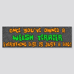 Just a Dog Welsh Terrier Bumper Sticker