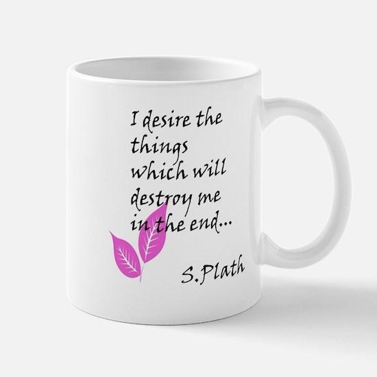 Sylvia Plath Quote Mugs