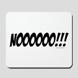 NOOOOOO!!! Mousepad