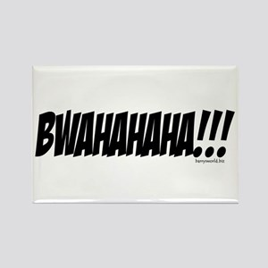 BWAHAHAHA!!! Rectangle Magnet (10 pack)