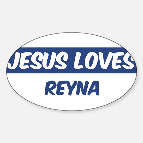 Jesus Loves Reyna Oval Decal