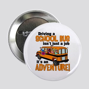 "Driving a School Bus 2.25"" Button"