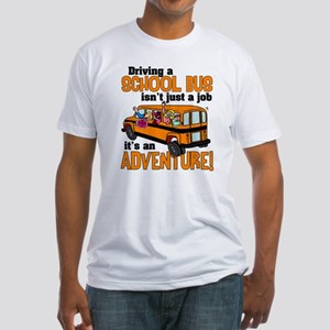 Driving a School Bus Fitted T-Shirt