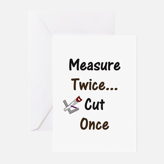 Measure Twice  Greeting Cards (Pk of 10)