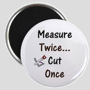 Measure Twice Magnet