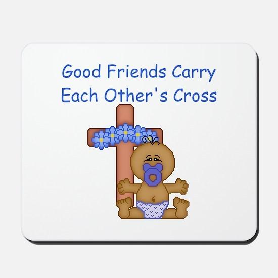 Good Friends... Mousepad