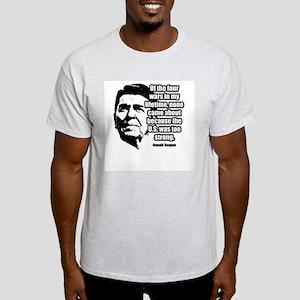 Ronald Reagan Quote 1 Light T-Shirt