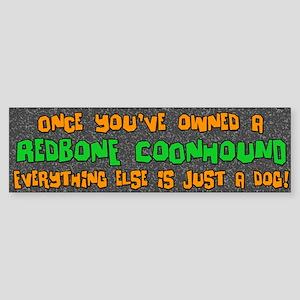 Just a Dog Redbone Coonhound Bumper Sticker