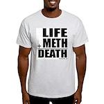 Life Plus Meth Ash Grey T-Shirt