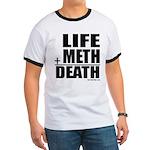 Life Plus Meth Ringer T