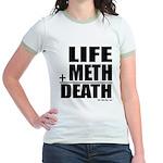 Life Plus Meth Jr. Ringer T-Shirt