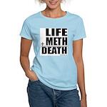 Life Plus Meth Women's Pink T-Shirt