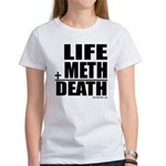 Life Plus Meth Women's T-Shirt