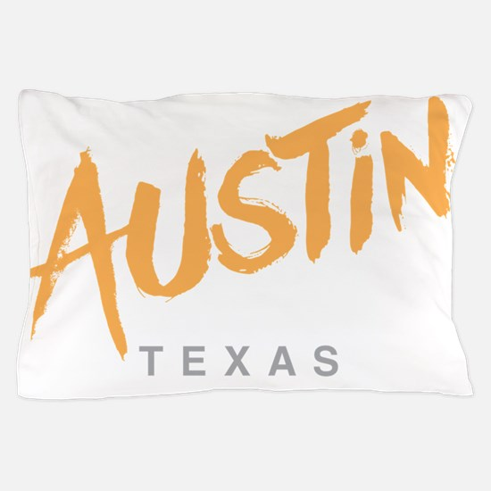 Austin Texas Pillow Case