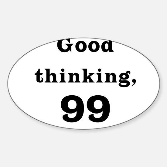 Good Thinking 99 Oval Decal