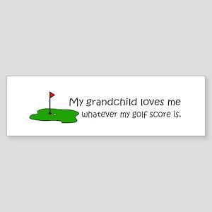 Golf - My Grandchild Loves Me Bumper Sticker