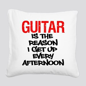 Guitar Reason I Get Up Square Canvas Pillow