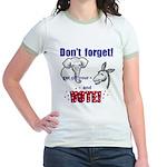 Don't Forget to Vote! Jr. Ringer T-Shirt