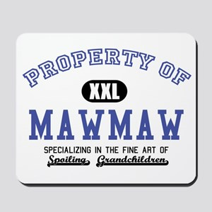 Property of MawMaw Mousepad