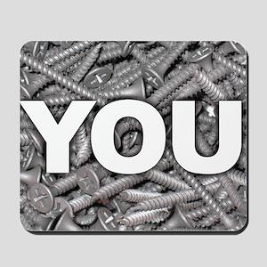 Screw You Mousepad